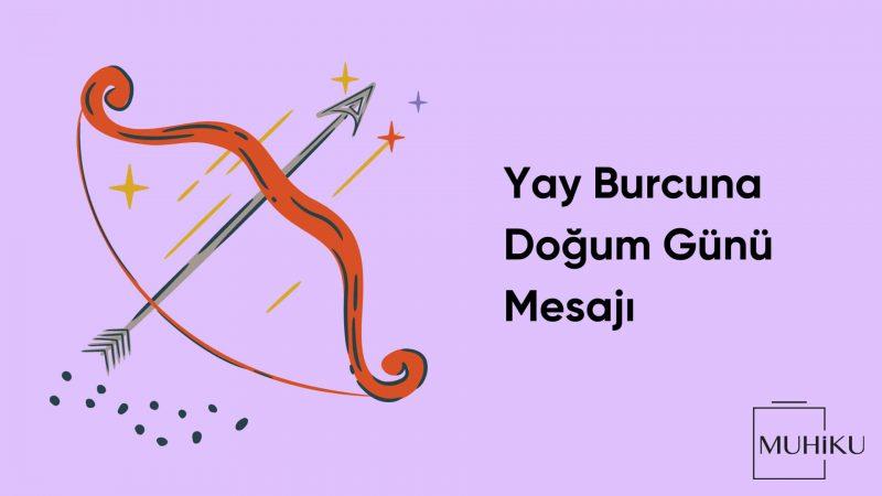 yay-burcuna-dogum-gunu-mesajlari